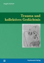Trauma und kollektives Gedächtnis
